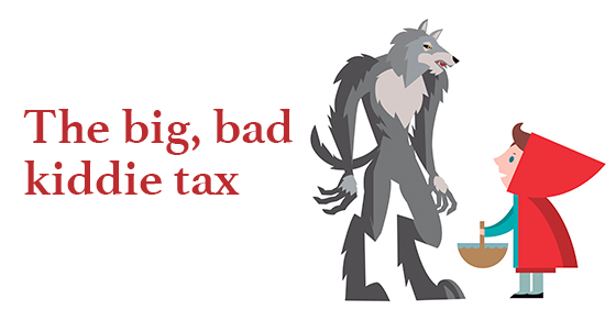 Big Bad Kiddie Tax